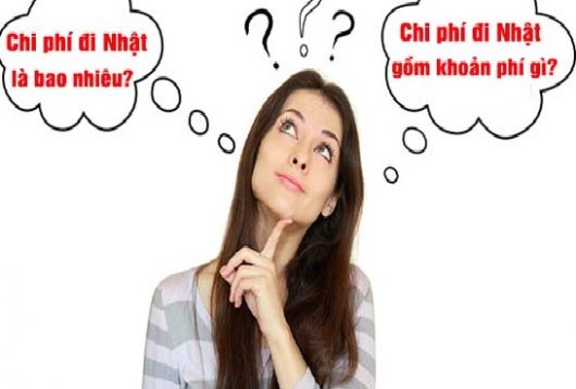 Đi xuất khẩu lao động Nhật Bản cần phải mất chi phí nào?
